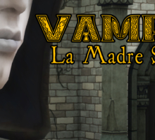 Luke Production presenta: VAMPIRE / La Madre Suprema